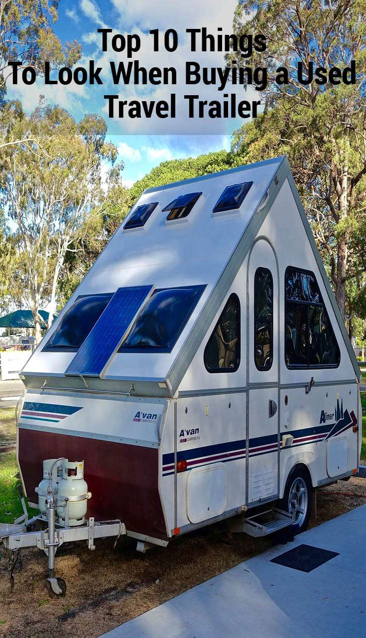 Top 10 Things To Look When Buying a Used Travel Trailer