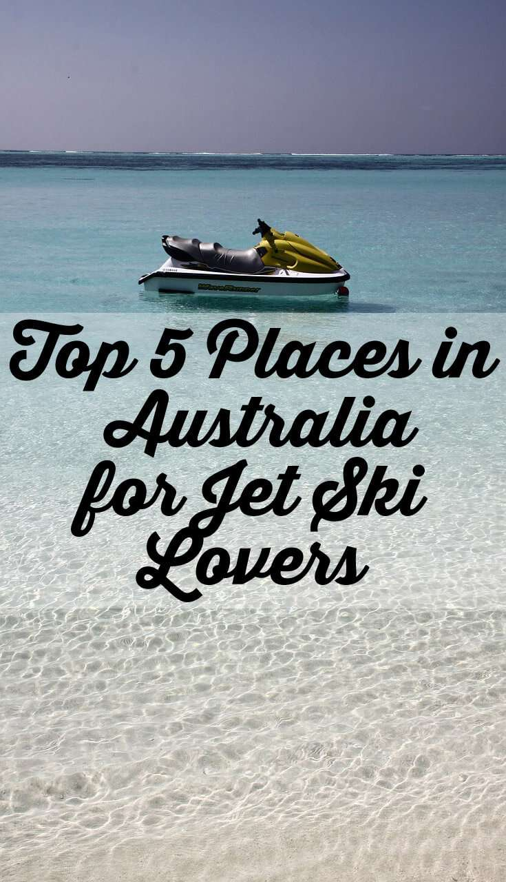 Top 5 Places in Australia for Jet Ski Lovers