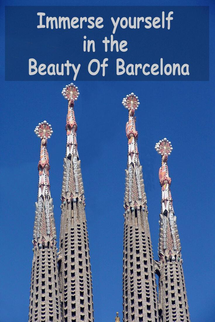Immerse yourself in the Beauty Of Barcelona