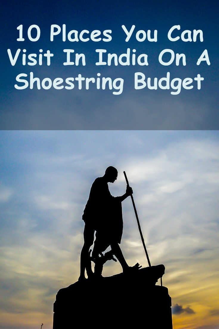 10 Places You Can Visit In India On A Shoestring Budget