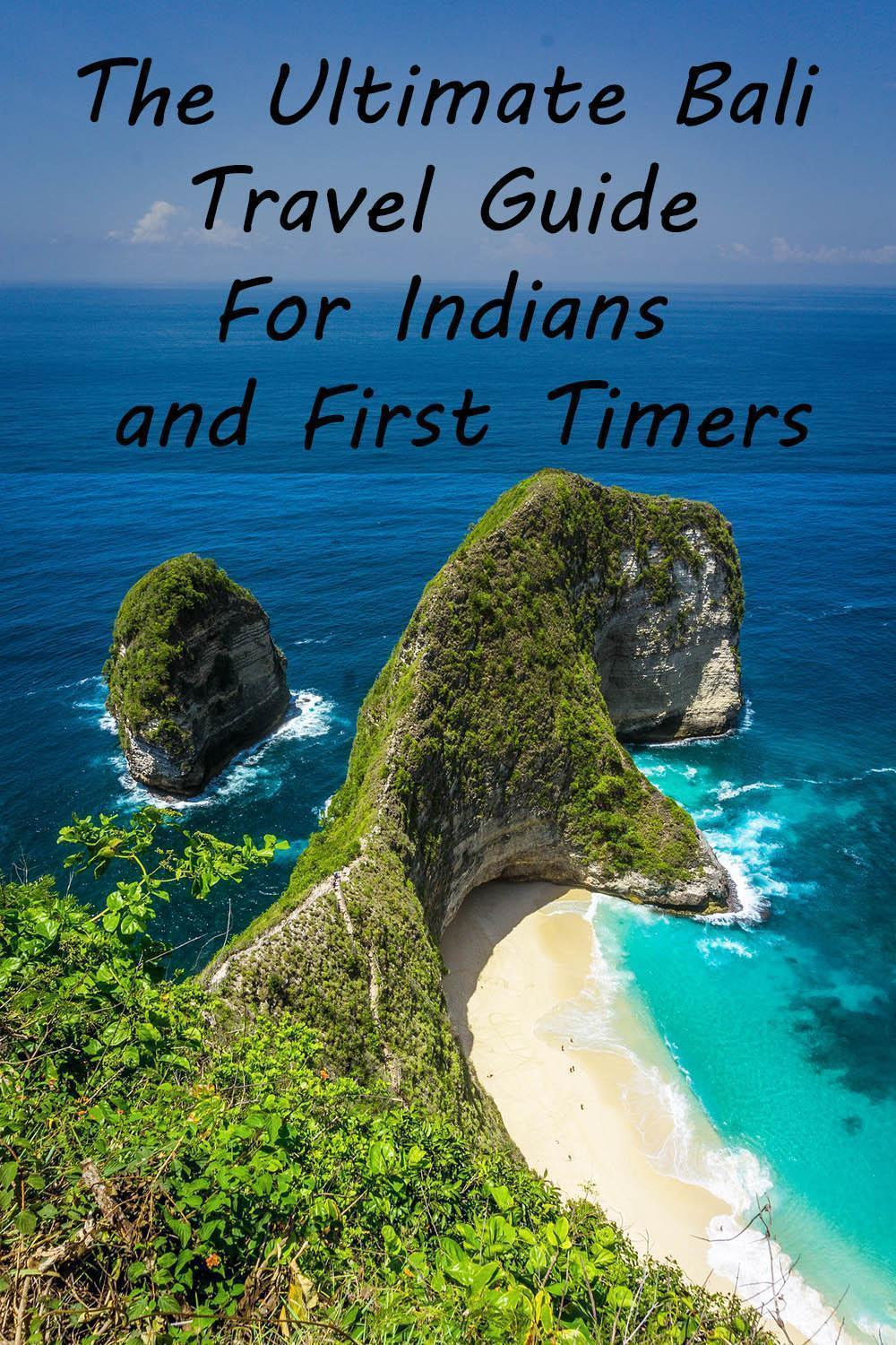 The Ultimate Bali Travel Guide For Indians and First Timers