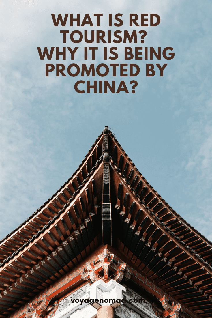 What is Red Tourism? Why It is being Promoted By China?