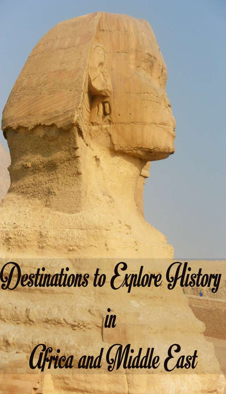 Destinations to Explore History in Africa and Middle East - Destinations to Explore History in Africa and Middle East